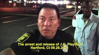 The arrest and release of J.C. Playford in Hartford CT