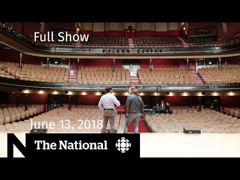 The National for Wednesday June 13, 2018 — World Cup 2026, NAFTA, Massey Hall
