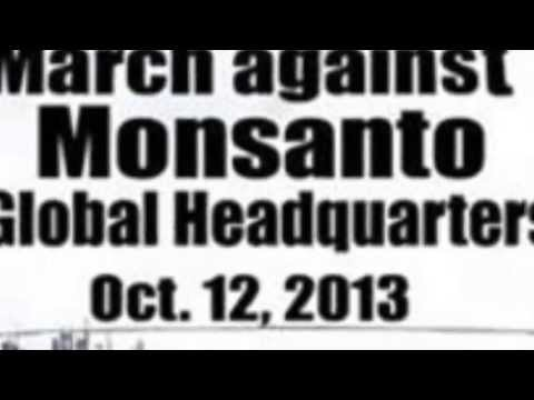 March Against Monsanto HQ - Global Call to Action - October 12, 2013