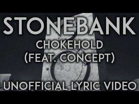 Stonebank - Chokehold (Feat. Concept) [FANMADE LYRIC VIDEO]