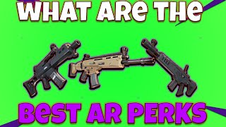 Best perks on an assault rifle Fortnite Save the World (Opinion)