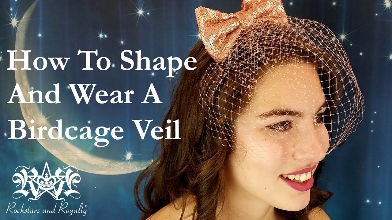 9412a2b636ef1 How to Shape and Wear Your Rockstars and Royalty Birdcage Veil - YouTube