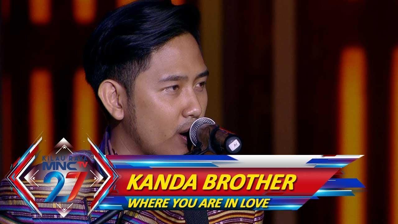 Perdana! Penampilan Kanda Brother & Popo Fauza [WHERE YOU ARE IN LOVE] - Kilau Raya MNCTV 27 (20/10)