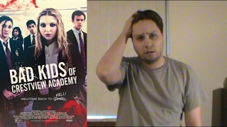 Bad Kids of Crestview Academy: Movie Review