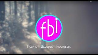 TRAILER FASHION BLOGGER INDONESIA