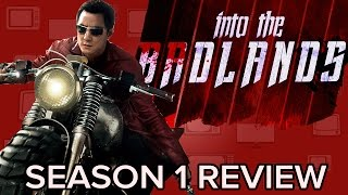 INTO THE BADLANDS Season 1 Review (Spoiler Free)