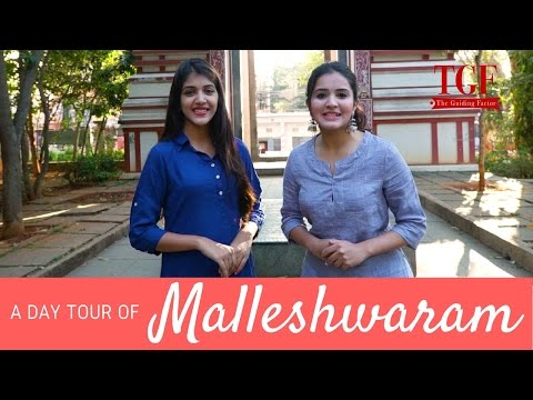 Malleshwaram | A Day Tour in Malleshwaram | Explore Bangalor