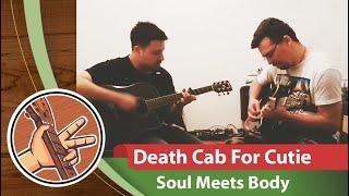 Death Cab For Cutie - Soul Meets Body (feat. Рома)