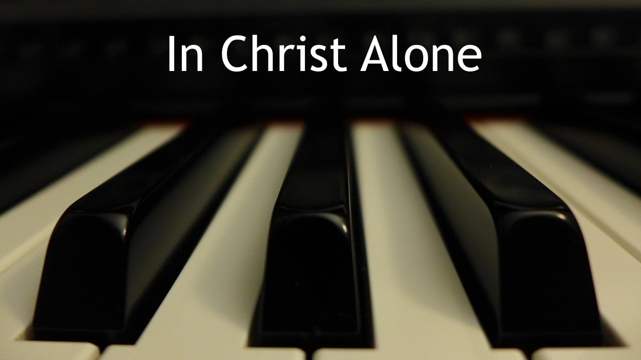 In christ alone piano instrumental cover with lyrics chords in christ alone piano instrumental cover with lyrics chords chordify hexwebz Images