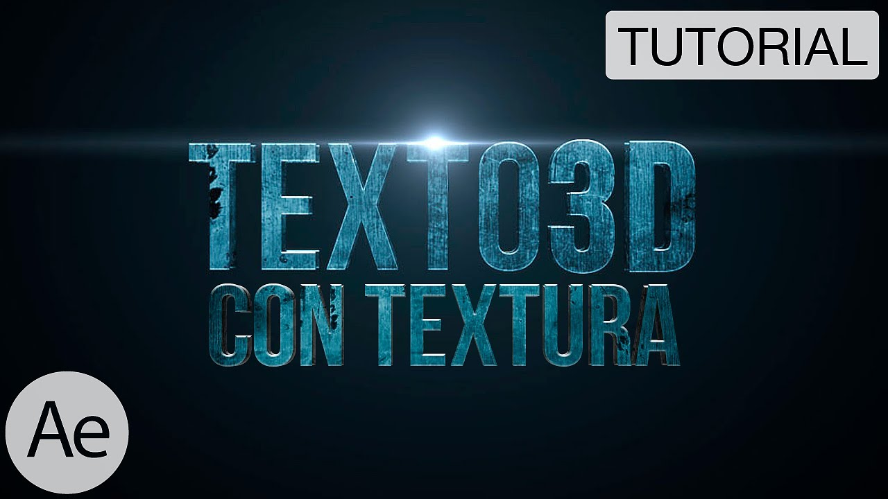 Texto 3d Con Textura Tutorial After Effects Youtube