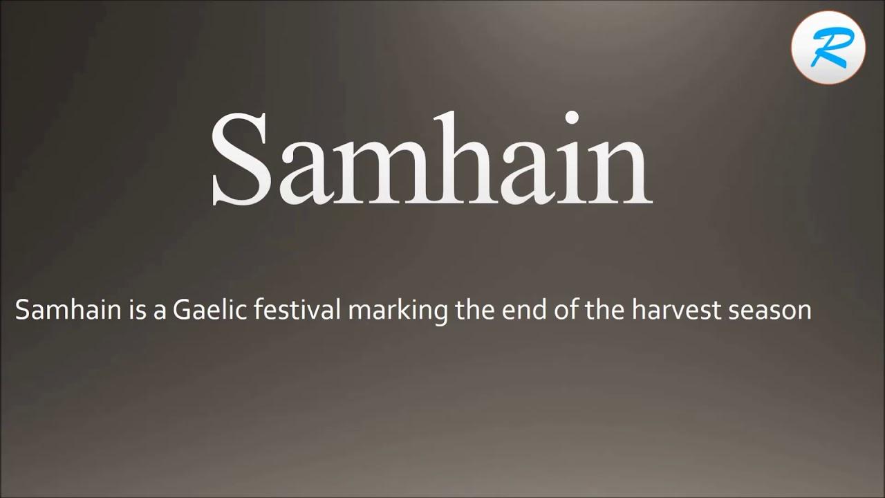 How To Pronounce Samhain Youtube