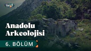 Anadolu Arkeolojisi | Pisidia ve Termessos | 6. Bölüm