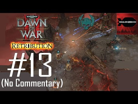 WH40K: DoW2: Retribution: Space Marines Campaign Playthrough Part 13 (Mount Siccaris, No Commentary) |
