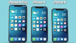 iPhone 9, iPhone X, iPhone X Plus