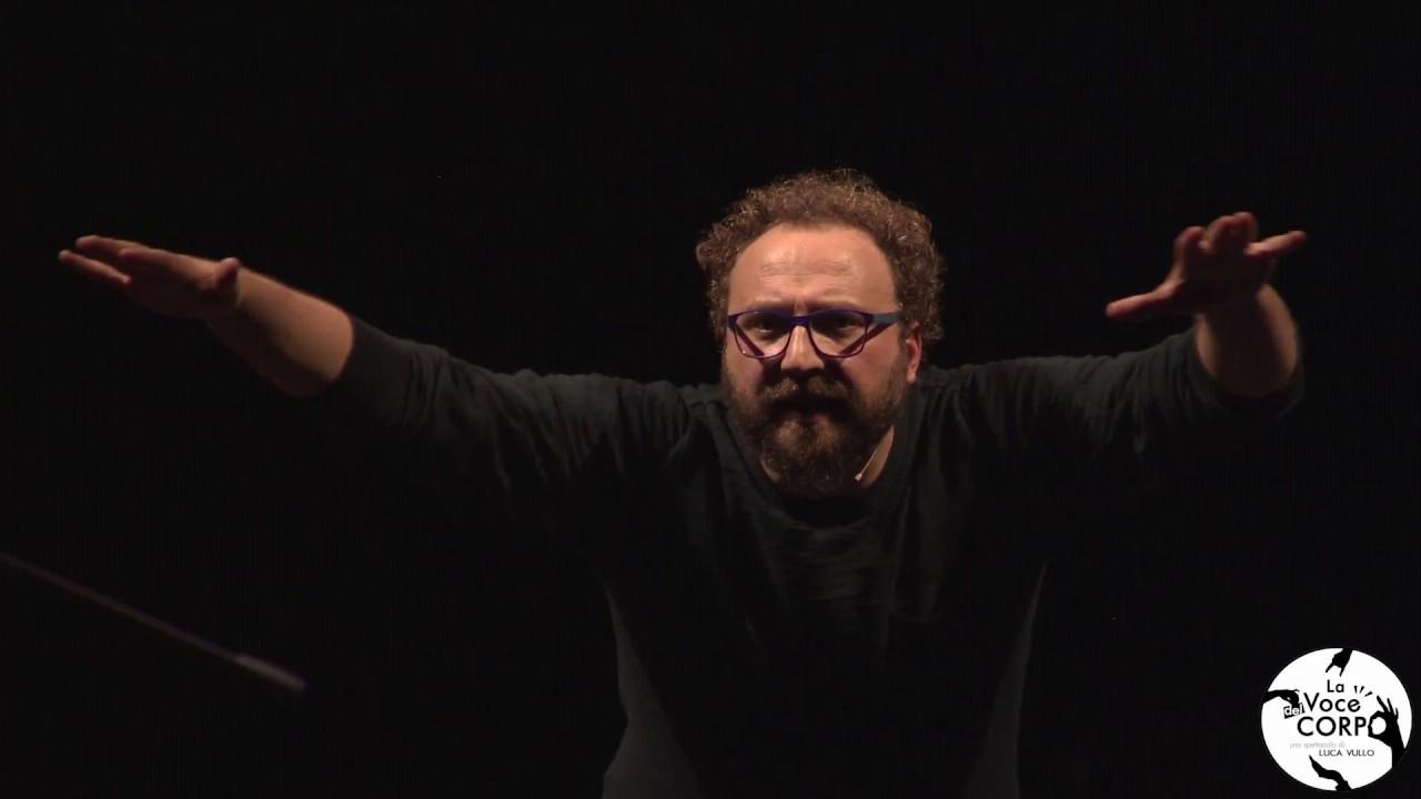 LA VOCE DEL CORPO a show by Luca Vullo