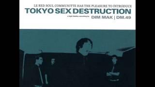 TOKIO SEX DESTRUCTION - le red soul comunnitte - FULL ALBUM