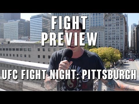 UFC Fight Night: Pittsburgh Preview