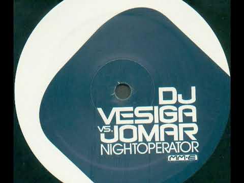 DJ Vesiga vs. Jomar - Nightoperator (Club Mix)