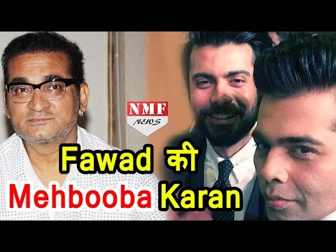 Abhijeet Bhattacharya ने Karan Johar को बताया Fawad Khan की 'Mehbooba'