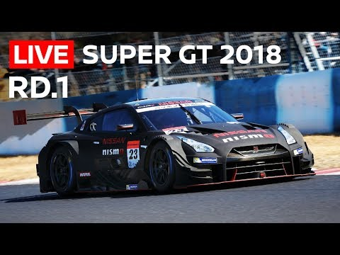 2018 SUPER GT FULL RACE - ROUND 1 - OKAYAMA - LIVE, ENGLISH COMMENTARY - STUDIO CAM