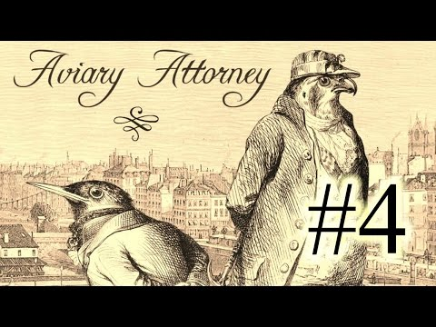 Aviary Attorney Part 4 - A Fox Among Wolves (Trial)