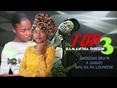 TOP 3 - LES MEILLEURS CHANSONS DE SAMANTHA DOIZIN - HAITIAN GOSPEL MUSIC 2020