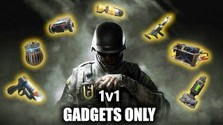 ANOTHER 1v1 BUT THIS TIME WE ONLY USE GADGETS! - Rainbow Six Siege