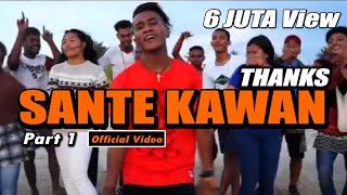 Sante Kawan _ Blasta Rap Family 2018