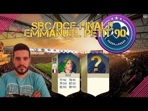 FIFA 18 - SBC/DCE DÉFIS CRÉATION D'ÉQUIPE EMMANUEL PETIT 90 - LA FIN EST DUR MAIS INTELLIGENTE [FR]
