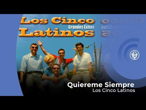 Cinco Latinos - Quiéreme Siempre (con letra - lyrics video)