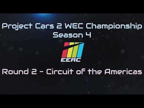 Project Cars 2 EERC WEC Championship Season 4 – Circuit of the Americas