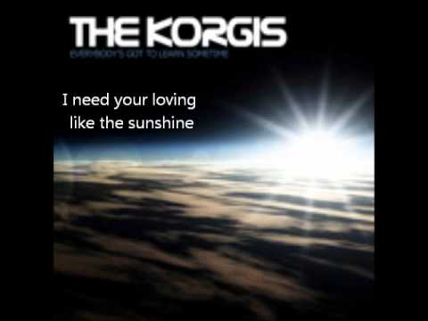 The Korgis - Everybody's Got To Learn Sometime (Lyrics)