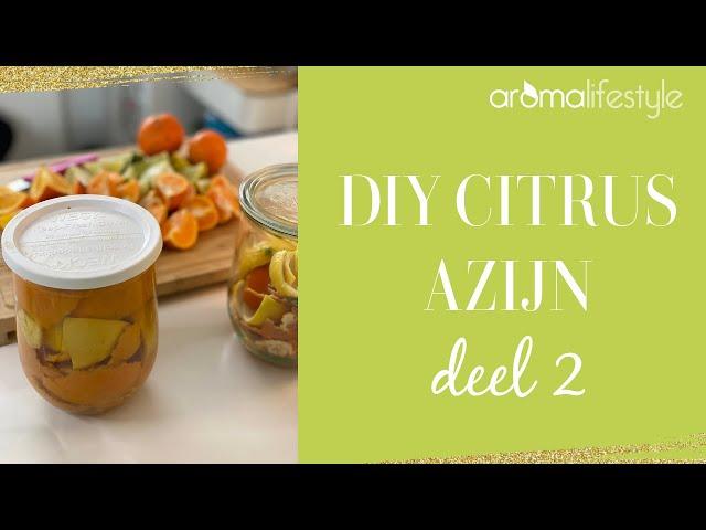 Citrusazijn maken deel 2