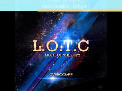 LOTC Overcomer - Dengan Iman Mp3