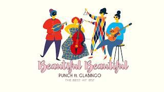 BEAUTIFUL BEAUTIFUL | Punch ft. Glabingo (THE BEST HIT OST)