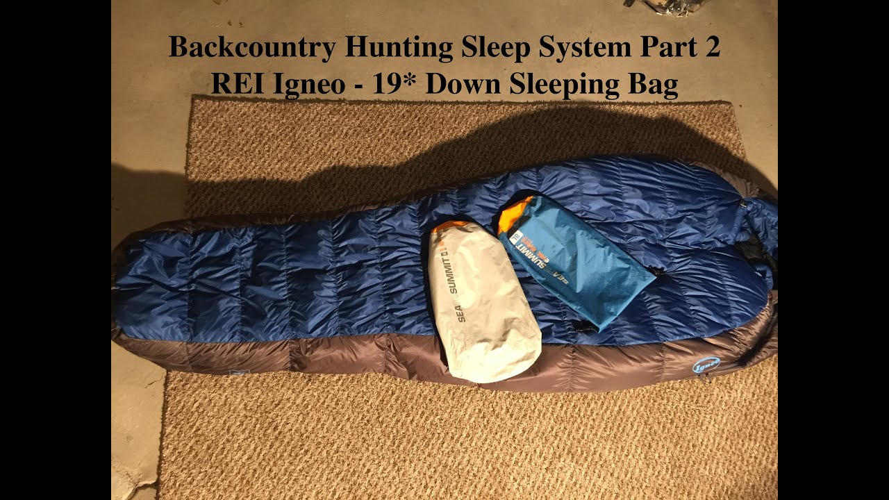 Backcountry Hunting Sleep System Part 2 Rei Igneo 19 Down Sleeping Bag Review