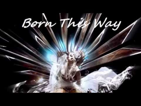 Lady Gaga - Born This Way (Album in One Song, Mashup)