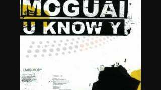 U Know Y - Moguai (Punx Squad Radio)