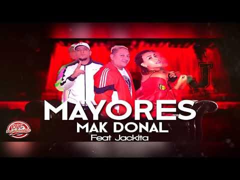 Mayores - Mak Donal Ft. Jackita (Audio Oficial)