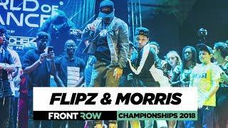 Bboy Flipz & Bboy Morris | FrontRow | World of Dance Championships 2018 | #WODCHAMPS18