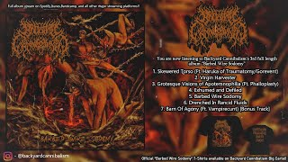 BACKYARD CANNIBALISM - BARBED WIRE SODOMY [OFFICIAL ALBUM STREAM] (2020) SW EXCLUSIVE