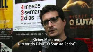O Som ao Redor _reportagem com Kleber Mendonça Filho