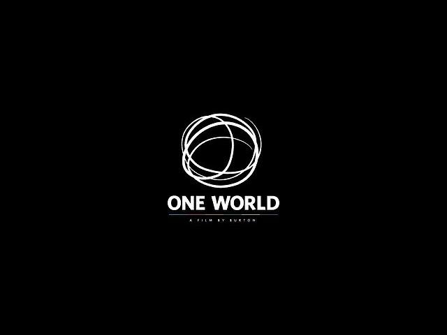Burton One World: Snowboard Film Sneak Peek