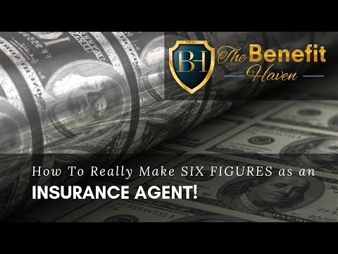 How To Really Make Six-Figures As An Insurance Agent