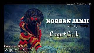 """lirik Lagu """"KORBAN JANJI"""" versi Jaranan"""