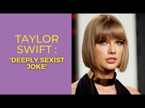 Taylor Swift criticises Netflix show for 'deeply sexist joke' - Tuesday's News Briefing