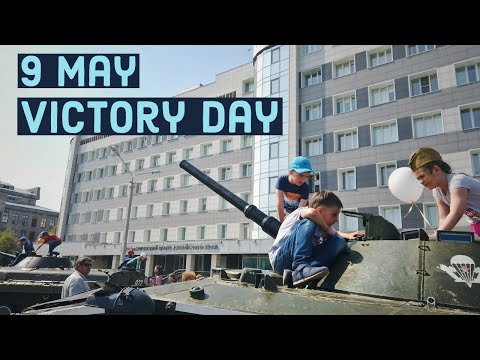 Victory Day celebration in Russia (Barnaul,Altai) | Vlog | Russiafeels