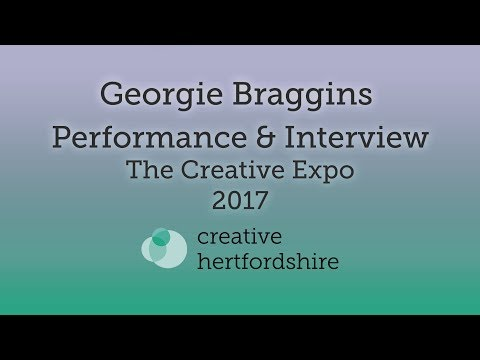 Georgie Braggins - Performance and Interview - The Creative Expo 2017