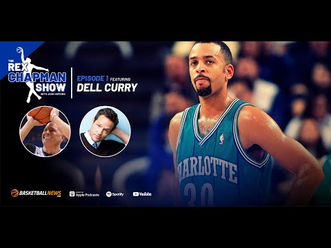 The Rex Chapman Show: Dell Curry on Charlotte Hornets, Steph Curry LaMelo Ball and more