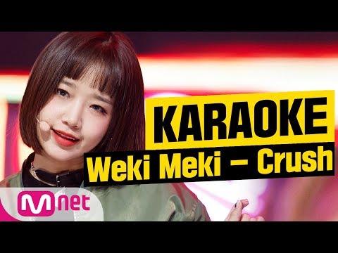 [MSG Karaoke]  Weki Meki - Crush indir